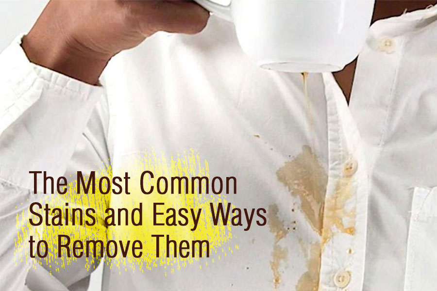 The Most Commons Stains and Easy Ways to Remove Them