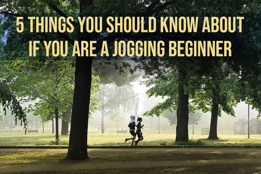 5 Things You Should Know About if You Are a Jogging Beginner